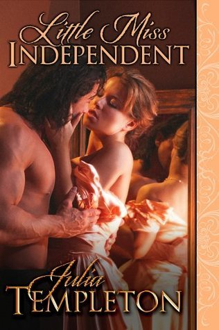Little Miss Independent by Julia Templeton