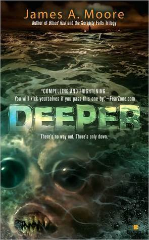 Deeper by James A. Moore