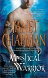 Mystical Warrior by Janet Chapman