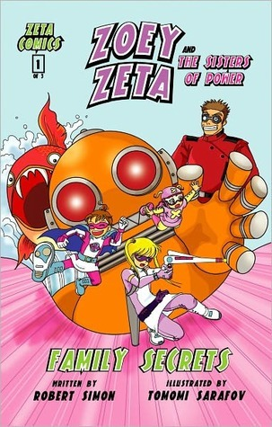 Zoey Zeta and the Sisters of Power, Family Secrets, Comic Book by Robert Simon