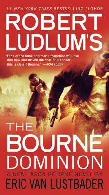 The Bourne Dominion by Eric Van Lustbader