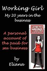 Working Girl, My 20 Years in the Business