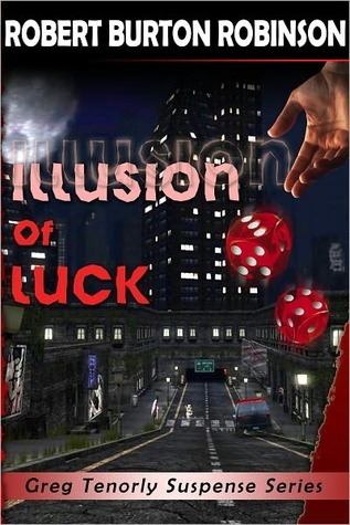 Illusion of Luck by Robert Burton Robinson