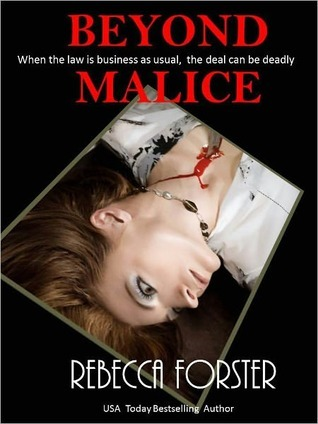 Beyond Malice by Rebecca Forster