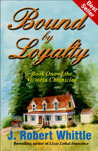 Bound by Loyalty (Victoria Chronicles, # 1)