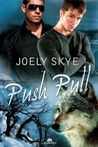 Push Pull (Wolf Town, #2)