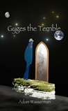 Gyges the Terrible