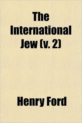 The International Jew (Volume 2); The World's Foremost Problem