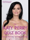 The Katy Perry Quiz Book