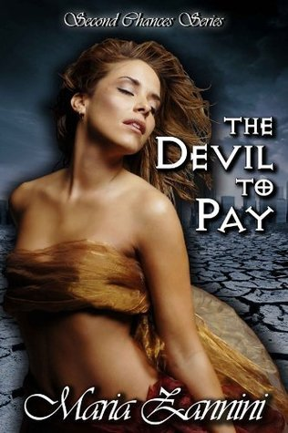 The Devil To Pay by Maria Zannini