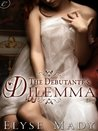 The Debutante's Dilemma