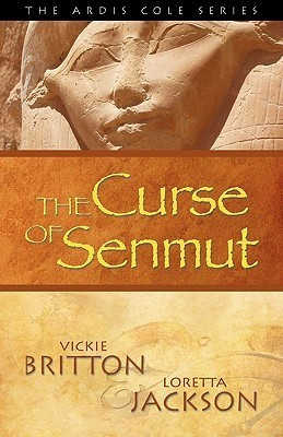 The Curse of Senmut by Vickie Britton