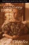 His Contrary Bride (A Gentleman's Guide to Once Upon a Time #2)