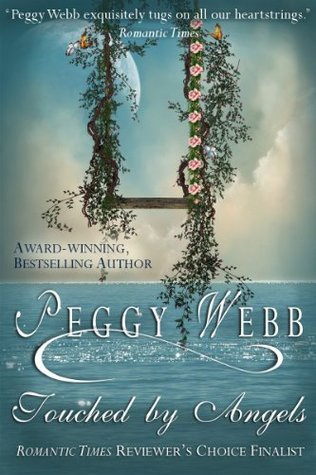 Touched By Angels by Peggy Webb