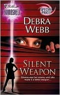 Silent Weapon (Silent Series, #1) (Silhouette Bombshell, #33)