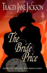 The Bride Price by Tracey Jane Jackson