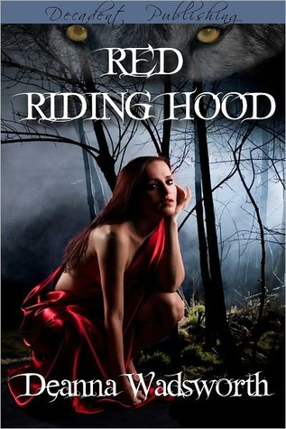 Red Riding Hood by Deanna Wadsworth