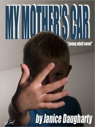 My Mother's Car by Janice Daugharty