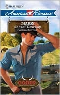 Mark: Secret Cowboy (The Codys: The First Family of Rodeo, #4)
