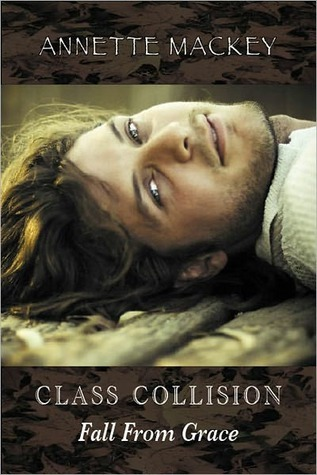 Class Collision by Annette Mackey