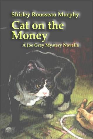 Cat on the Money by Shirley Rousseau Murphy