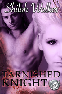 Tarnished Knight by Shiloh Walker