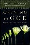 Opening to God: Lectio Divina and Life as Prayer