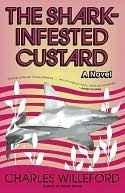 The Shark-Infested Custard by Charles Willeford