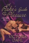 A Rake's Guide To Pleasure (Huntington, #2)