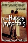 The Happy Immortals