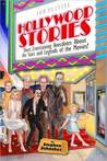 Hollywood Stories: Short, Entertaining Anecdotes about the Stars and Legends of the Movies!