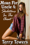 Skeletons In The Closet (Moan for Uncle #4)