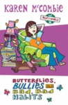 Butterflies, Bullies and Bad Bad Habits (Ally's World, #3)