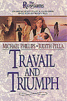 Travail and Triumph by Michael R. Phillips