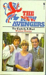To Catch A Rat (The New Avengers, #3)