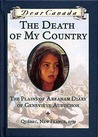The Death of My Country: The Plains of Abraham Diary of Geneviève Aubuchon (Dear Canada)