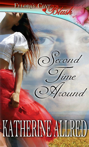 Second Time Around by Katherine Allred