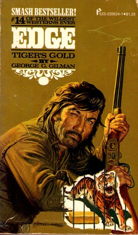Tiger's Gold by George G. Gilman