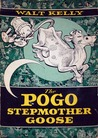 The Pogo Stepmother Goose (The Best of Pogo)