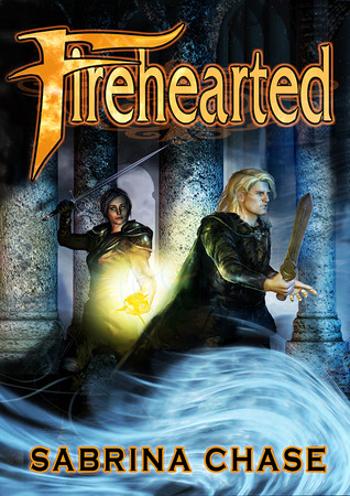 Firehearted by Sabrina Chase