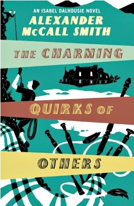 The Charming Quirks of Others (Isabel Dalhousie, #7)