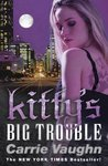 Kitty's Big Trouble (Kitty Norville, #9)