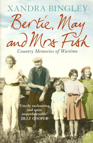 Bertie, May and Mrs Fish by Xandra Bingley