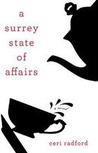 A Surrey State of Affairs