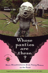 Whose Panties Are These?: More Misadventures from Funny Women on the Road