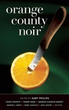 Orange County Noir by Gary Phillips