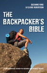 The Backpacker's Bible: Your Essential Guide to Round-the-World Travel