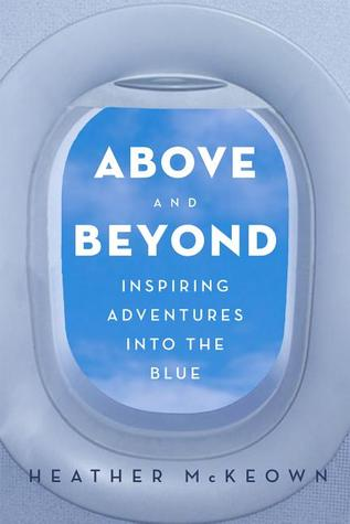 Above and Beyond by Heather McKeown