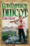 God Emperor of Didcot (Chronicles of Isambard Smith, #2)