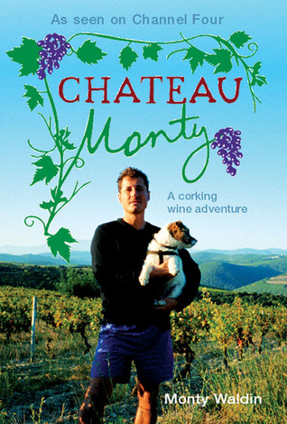 Chateau Monty: A Corking Wine Adventure